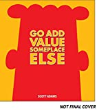 Adams, Scott: I Couldn't Have Failed Without You: A Dilbert Book