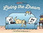 Living the Dream: A Mutts Treasury by…