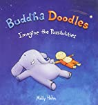 Buddha Doodles: Imagine the Possibilities by…