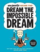 Zen Pencils-Volume Two: Dream the Impossible…