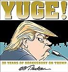 Yuge!: 30 Years of Doonesbury on Trump by G.…
