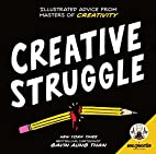 Zen Pencils--Creative Struggle: Illustrated…