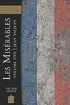Les Misérables (5/5) : Jean Valjean by…