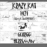 Herriman, George: Krazy Kat 1921 [Comic Anthology]