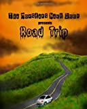 Mannone, John C.: The Monsters Next Door presents Road Trip