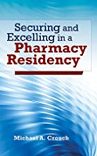 Securing And Excelling In A Pharmacy…