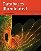 Databases Illuminated, Second Edition by…