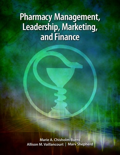 pharmacy-management-leadership-marketing-and-finance-echapters-includes-risk-management-for-pharmacy-practice-supplement