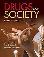 Drugs and Society by Glen R. Hanson