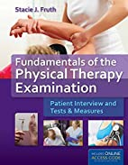 Fundamentals of the physical therapy…
