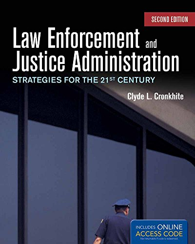 law-enforcement-and-justice-administration-strategies-for-the-21st-century