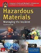 Hazardous Materials: Managing The Incident…
