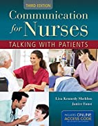 Communication For Nurses: Talking With…