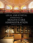Legal And Ethical Essentials Of Health Care…