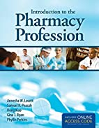 Introduction To The Pharmacy Profession by…