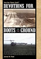 Devotions for Boots on the Ground: Are You…