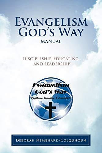 evangelism-gods-way-manual-discipleship-educating-and-leadership