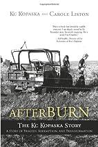 Afterburn : the KC Kopaska story : a story…