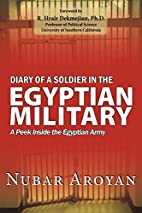 Diary Of A Soldier In The Egyptian Military:…