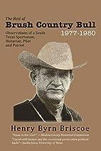 The Best of Brush Country Bull 1977-1980:…
