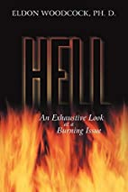 Hell: An Exhaustive Look at a Burning Issue…