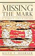 Missing the Mark: A Target Child Speaks by…