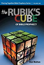 Piecing Together Bible Prophecy: Volume One:…