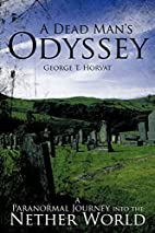 A Dead Man's Odyssey: A Paranormal…