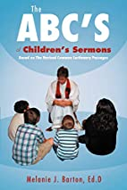 The ABC'S of Children's Sermons: Based on…