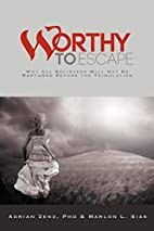 Worthy to Escape: Why All Believers Will Not…