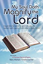 My Soul Doth Magnify the Lord: Inspirational…