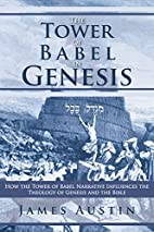 The Tower of Babel in Genesis: How the Tower…