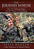 The Journey North : The 15th Alabama Fights…