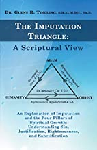 The Imputation Triangle: A Scriptural View:…