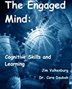 The Engaged Mind: Cognitive Skills and…