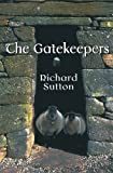 Sutton, Richard: The Gatekeepers