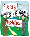 Long, Sharon D: a kid's guide 2 politics
