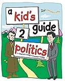 Long, Sharon D: a kid's guide 2 politics