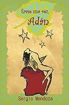 Érase una vez, Adán: La primer historia de…