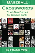 Baseball Crosswords: 70 All-New Puzzles for…