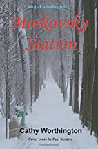 Moskovsky Station [Kindle edition] by Cathy…