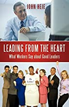 Leading from the heart : what workers says…