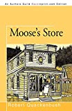 Quackenbush, Robert: Moose's Store