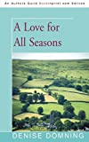 Domning, Denise: A Love for All Seasons
