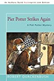 Quackenbush, Robert: Piet Potter Strikes Again: A Piet Potter Mystery