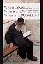 Who is Israel? What is a Jew? Where is…