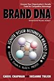 Chapman, Carol: Brand DNA: Uncover Your Organization's Genetic Code for Competitive Advantage