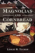 Magnolias and Cornbread: An Outline of…