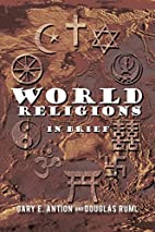 World Religions in Brief by Gary E. and Ruml…