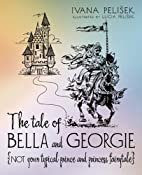 The tale of Bella and Georgie: Not your…